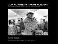 Communities without Borders: Images and Voices from the World of Migration