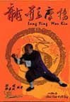 Dragon Fist Rubbing Bridge (Lung Ying Mor Kiu) by Chow Fook (2000-05-04)