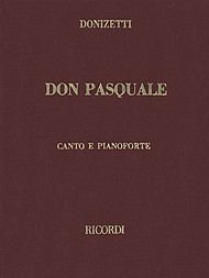 Don Pasquale. (Vocal Score). By Gaetano Donizetti by Ricordi (1988)