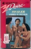 Married to the Enemy, Ann Major, 0373057164