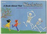 A Book about Your Skeleton, Ruth Belov Gross, 0590303465