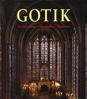 Gothic : Architecture, Sculpture, Painting, Rolf Toman, 3895083135