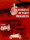 Wheels of Farm Progress, Marvin McKinley, 0916150240