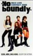 MAX LIVE CONTACT 2000~No boundly~ [DVD] B0007TF9O6