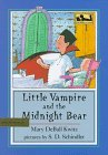 Little Vampire and the Midnight Bear, Mary Deball Kwitz, 0803715293