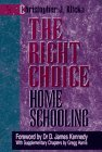 By Christopher J. Klicka - The Right Choice: The Incredible Failure of Public Education and (Revised) (1992-11-16) [Paperback]