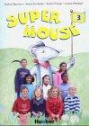 Supermouse 3: Ein Lehrwerk für den cross-curricularen Englischunterricht an Grundschulen in vier Bänden / Book 3