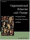img - for Organizational Behavior and Change: Managing Diversity, Cross-Cultural Dynamics, and Ethics book / textbook / text book