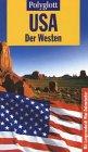 Polyglott Reiseführer, USA, Der Westen Broschiert – Januar 2002 Manfred. Braunger Polyglott Reiseführer Langenscheidt Fachv. M.