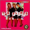 The Flirts - The Best Of The Flirts Calling All Boys - Zortam Music