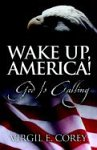 img - for Wake Up, America! God is Calling book / textbook / text book