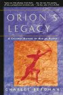 Orion's Legacy: A Cultural History of Man as Hunter