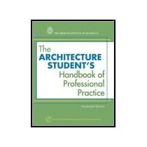 Architecture Student's Handbook of Professional Practice (14th, 09) by [Paperback (2008)]