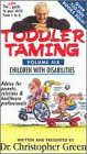 Toddler Taming:Children With Disabili [VHS]