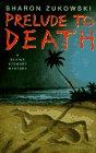 Prelude to Death, Sharon Zukowski, 0525940790