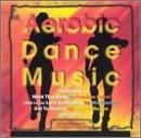 Aerobic Dance Music - Various Artists