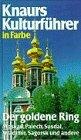 Knaurs Kulturführer in Farbe. Der goldene Ring. Moskau, Palech, Susdal, Wladimir, Sagorsk und andere