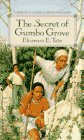 The Secret of Gumbo Grove, Eleanora E. Tate, 0553272268