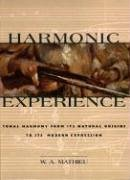 Harmonic Experience  Tonal Harmony From Its Natural Origins To Its Modern Expression
