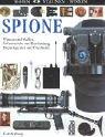 Spione: Wanzen und Waffen, Geheimcodes und Beschattung, Doppelagenten und Überläufer