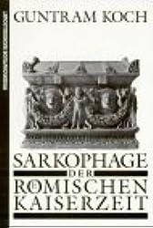 Sarkophage der romischen Kaiserzeit (German Edition)
