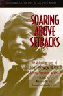 Soaring Above Setbacks: The Autobiography of Janet Harmon Bragg, African-American Aviator