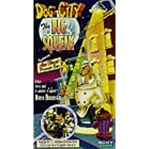Dog City: The Big Squeak