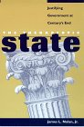 The Therapeutic State : Justifying Government at Century's End, Nolan, James L., Jr., 0814757901