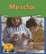 Mezclar = Mixing: 2 (Investigaciones / Investigations) por Patricia Whitehouse