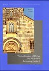 The Architecture of Deecani and the Role of Archbishop Danilo II, Pantelic, Bratislav, 3895002399