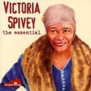 The Essential Victoria Spivey