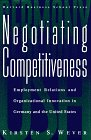 Negotiating Competitiveness, Kirsten S. Wever, 0875845541