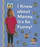 I Know About Money, It is so Funny!