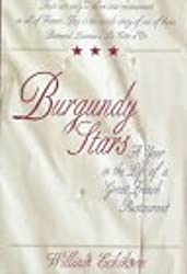 Burgundy Stars: A Year in the Life of a Great French Restaurant