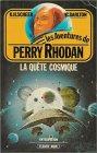 Perry Rhodan, tome 7 : La quête cosmique par Scheer K. H. et Darlton Clark