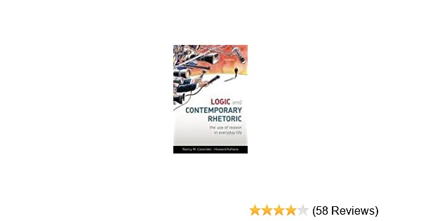 Logic and contemporary rhetoric the use of reason in everyday life logic and contemporary rhetoric the use of reason in everyday life 11th edition by cavender nancy m kahane howard 2009 paperback nancy m cavender fandeluxe Gallery
