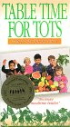Table Time for Tots Children [VHS]