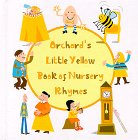 Little Yellow Book of Nursery Rhymes, Nila Aye, 0531300625