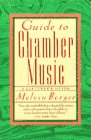 Guide to Chamber Music, Melvin Berger, 0385411499