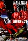 Deathlands, Latitude Zero