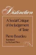 Distinction: A Social Critique of the Judgement of Taste (Polity Short Introductions)