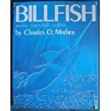 Billfish : Marlin, Broadbill, Sailfish