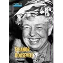 World Peacemakers - Eleanor Roosevelt