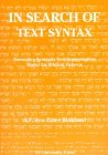 In Search of the Text Syntax : Toward a Syntatic Text-Segmentation Model for Biblical Hebrew, Blokland, A. F. D., 9053833889