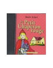Le petit chaperon rouge: D'après un conte de Charles Perrault