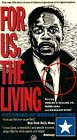 For Us, The Living - The Story of Medgar Evers [VHS]