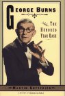 George Burns and the Hundred-Year Dash, Martin Gottfried, 0684814838