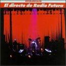 Directo De Radio Futura by RCA Intl