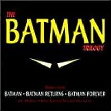The Batman Trilogy: Batman, Batman Returns, Batman Forever (1997 Studio Recording)