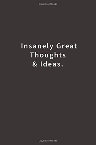 Insanely Great Thoughts Ideas notebook product image